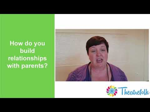 Building Relationships with Drama Student Parents