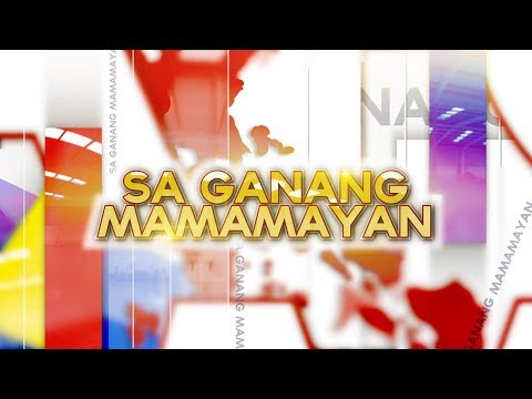 WATCH: Sa Ganang Mamamayan -- October 16, 2018