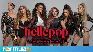 Bellepop ft Roser y Mara Barros - We Represent: Los secretos del regreso de las Popstars