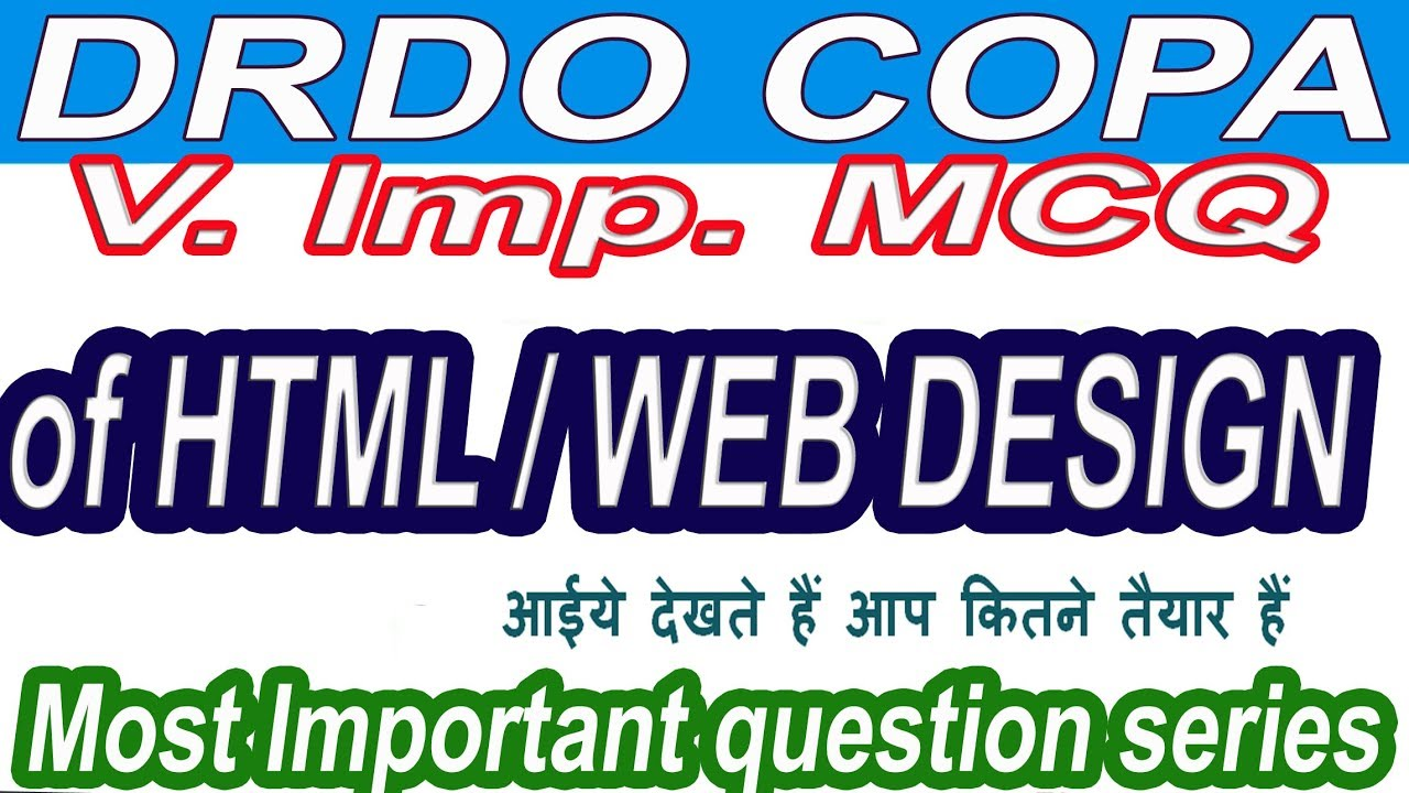 Most Important Mcq For Drdo Copa Exam Html Web Design Mcq Test Series Must Watch For Your Exam Youtube