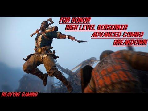 For Honor -  High Level Berserker Advanced Combo Break down!!