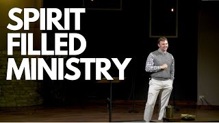 Spirit-Filled Ministry