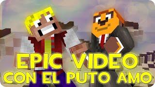 EPIC VIDEO CON EL PUTO AMO XD