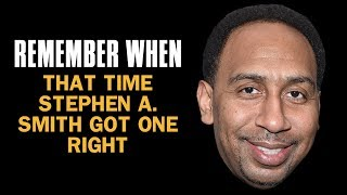 The One Time Stephen A Smith Got It Right | Remember When