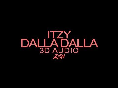 ITZY(있지) - DALLA DALLA(달라달라) (3D Audio Version)