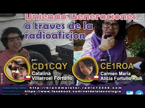 #304 Uniendo generaciones a traves de la radioaficion por CD1CQY Catalina y CE1ROA Carmen Maria