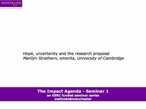 Hope, uncertainty and the research proposal by Marilyn Strathern