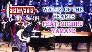 WALTZ OF THE PEARLS - Castlevania The Concert