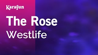 Karaoke The Rose - Westlife *