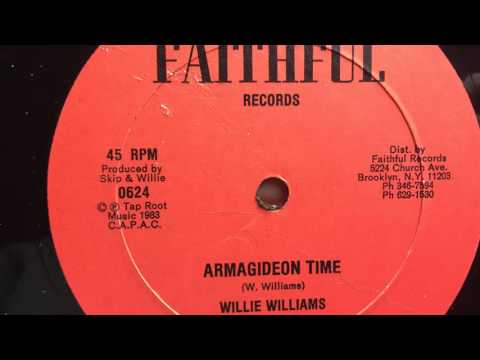 Willie Williams  Armagideon Time FAITHFUL RECORDS
