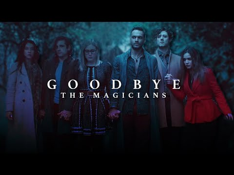 The Magicians   Goodbye.