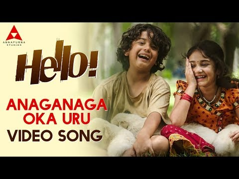 Anaganaga Oka Uru Video Song  Hello Video Songs  Akhil Akkineni, Kalyani Priyadarshan