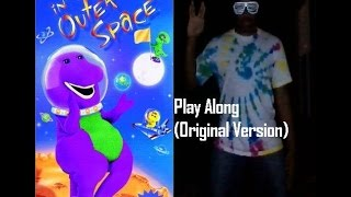 Barney In Outer Space Play Along (Original Version)