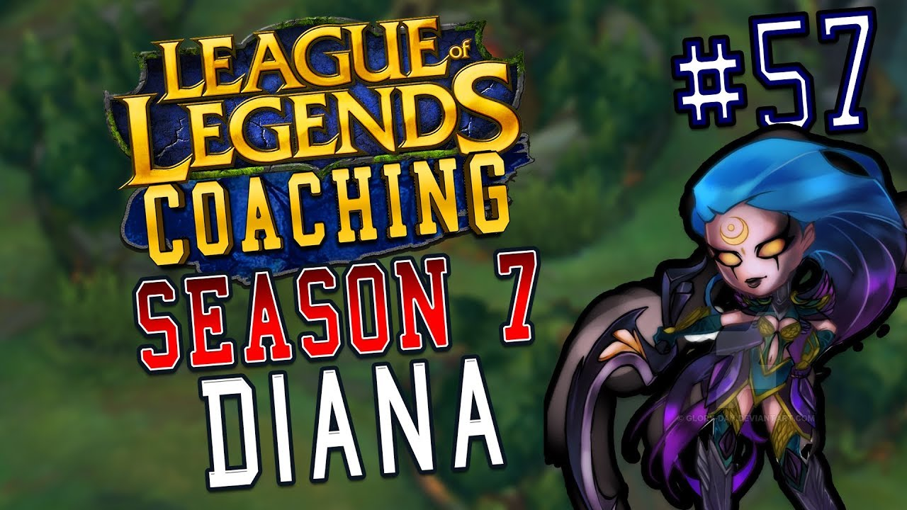 S7 LoL Coaching #57 - Diana (Bronze)