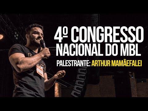 4º Congresso nacional do MBl - Arthur Mamãefalei