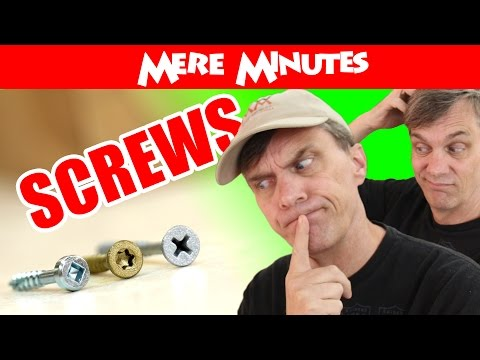 What kind of screws do the cool kids use? Mere Minutes