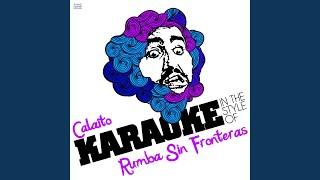 Calaito (In the Style of Rumba Sin Fronteras) (Karaoke Version)