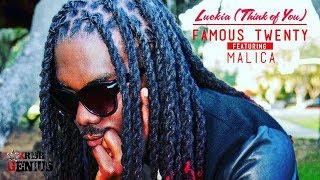 Famous Twenty Ft. Malica - Luekia (Thinking Of You) Revenant Riddim - June 2017