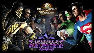 Saturday Morning Scrublords Mortal Kombat vs. DC Universe