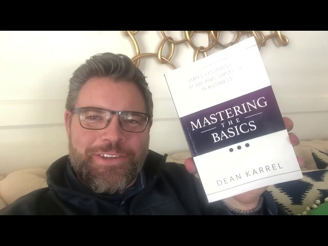 Review of Mastering The Basics by Dean Karrel