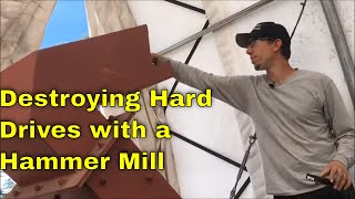 Hard Drive and Data destruction with a hammer mill