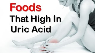 Top 10 Foods That High In Uric Acid And Makes Uric Acid High In your Body