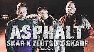 Asphalt - SkarfOne, Skar & ZlutGo (Official 4K Video)