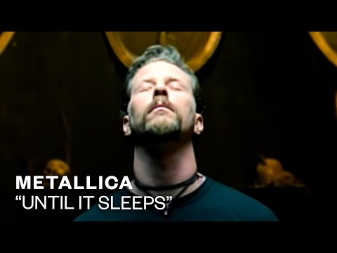 Metallica - Until It Sleeps (Video)