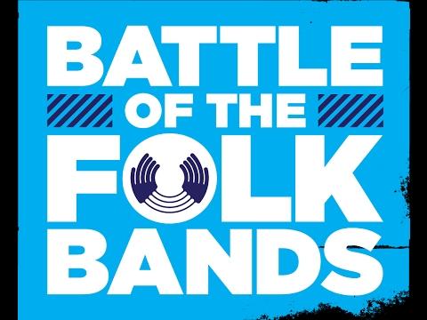 Battle of The Folk Bands LIVE