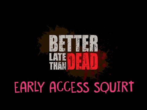 BETTER LATE THAN DEAD - I'd Rather Choose Dead