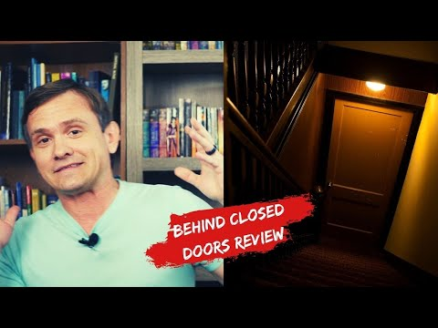 Behind Closed Doors Review! || With And Without Spoilers