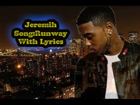 Jeremih-runway (With Lyrics)
