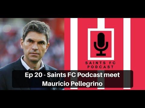 Saints FC Podcast Episode 20: Saints FC Podcast meets Mauricio Pellegrino | The Ugly Inside