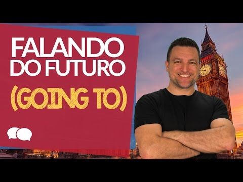 Ingles Online Aula # 26 - Falando do Futuro (Going to)