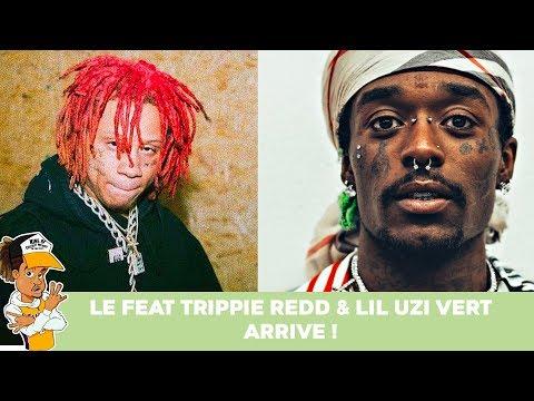 Le feat de Trippie Redd & Lil Uzi vert arrive !