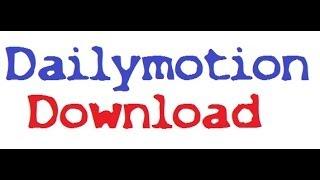 Kostenlos Videos von Dailymotion downloaden/herunterladen [German HD Tutorial]