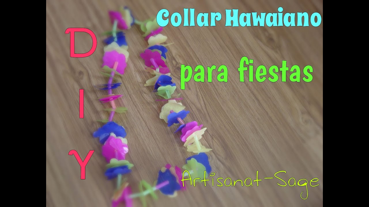 Collar Hawaiano Para Fiestas Diy Manualidades Youtube