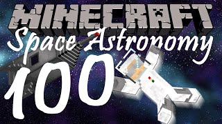 Minecraft | Space Astronomy - Episode 100: Look at All the Materials
