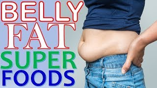 25 Super Foods That Will Help You Lose Belly Fat
