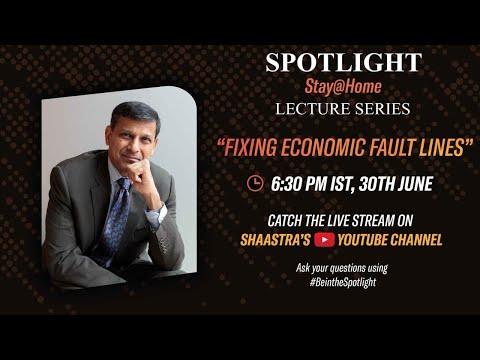 Dr. Raghuram Rajan, Eminent Economist- IMF, RBI || Shaastra Spotlight Stay@Home Series