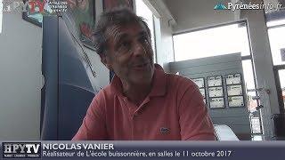 L'Ecole Buissonnière de Nicolas Vanier (29 août 2017) | HPyTv Pyrénées