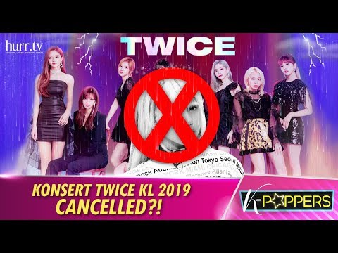 Konsert TWICE KL 2019 Cancelled?! | K-Poppers