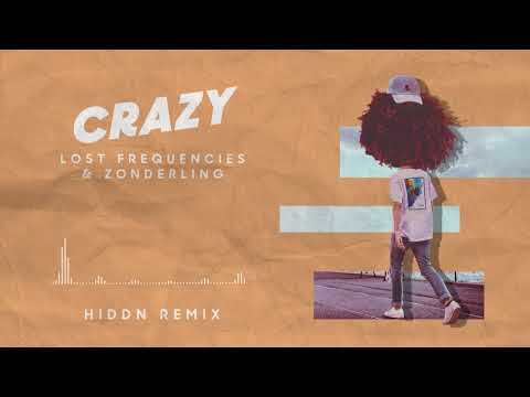 Lost Frequencies & Zonderling - Crazy (HIDDN remix)