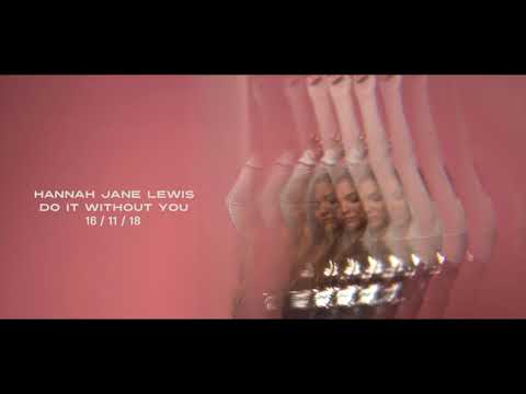 Hannah Jane Lewis - Do It Without You Mp3