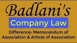 Company Law : Difference : MOA & AOA : Memorandum and Article