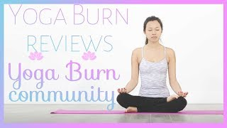 Yoga Burn reviews - Yoga Burn community