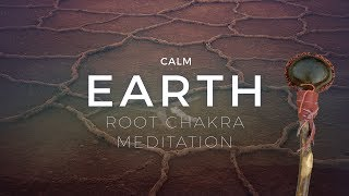 Earth - Root Chakra Meditation - Balancing Energy, Grounding Shaman Drumming