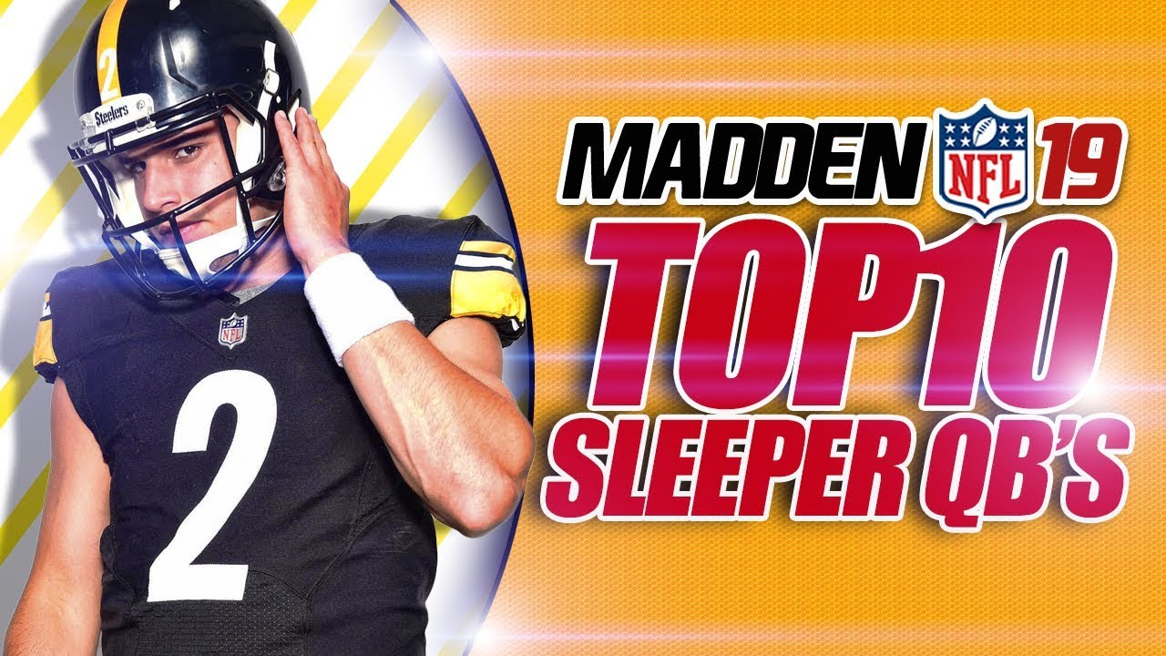 Madden 19 Franchise Top 10 Sleeper QBs