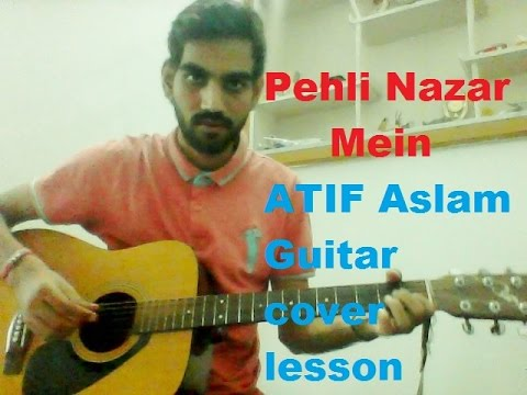PEHLI NAZAR MEIN -Acoustic complete guitar cover lesson chords easy version unplugged