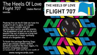 The Heels Of Love - Flight 707 (Jadoo Remix)
